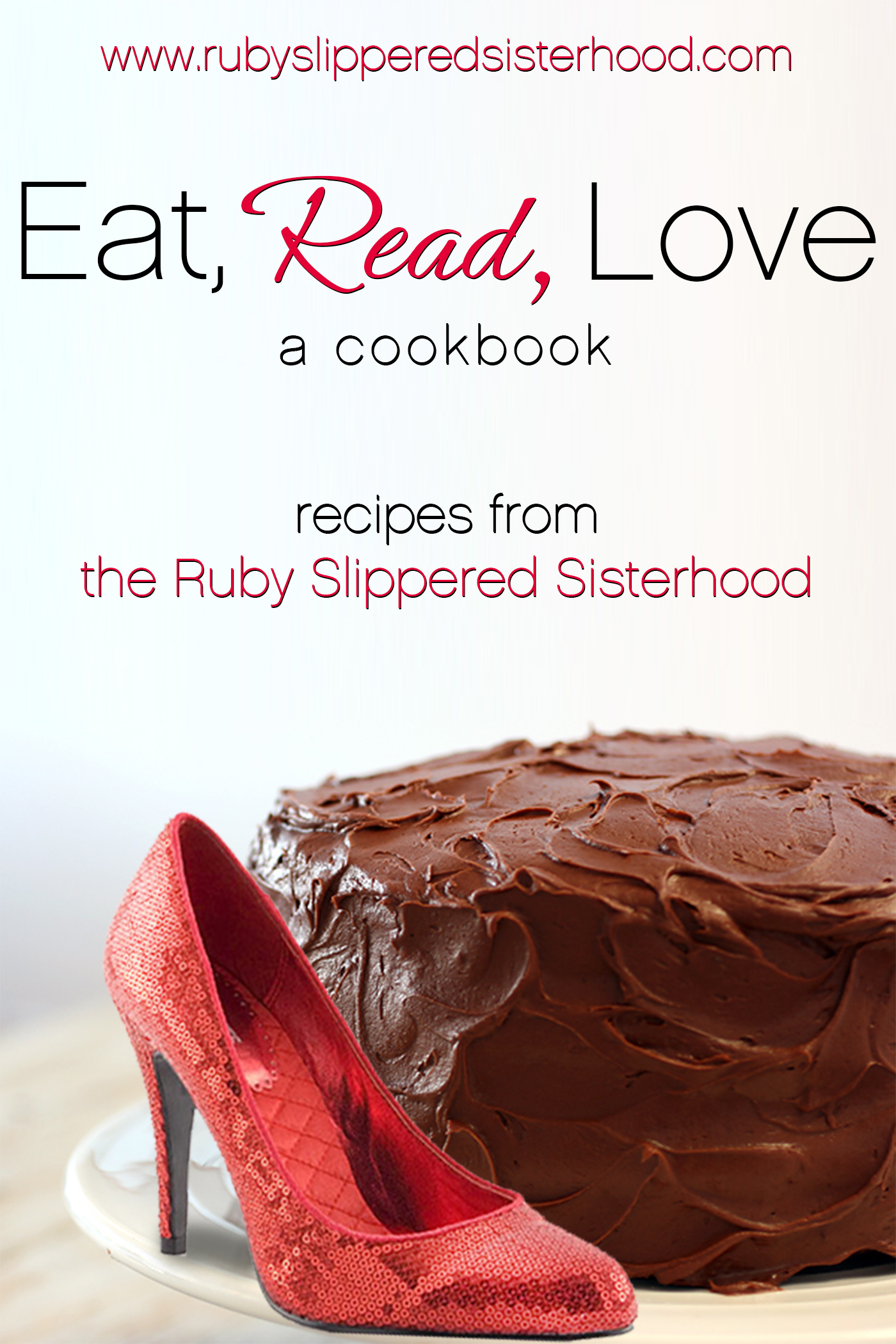 Eat, Read, Love By: Amanda Brice (Editor),Kim Law (Editor),Ruby-Slippered Sisterhood