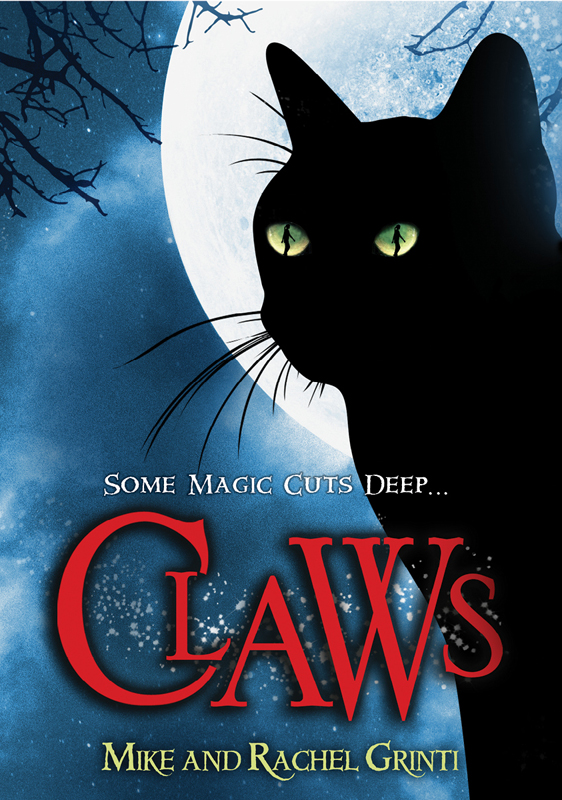 Claws By: Mike Grinti,Rachel Grinti