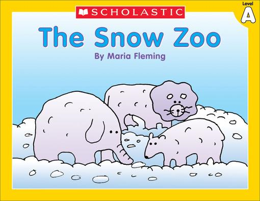 Little Leveled Readers: Level A - The Snow Zoo: Just the Right Level to Help Young Readers Soar!