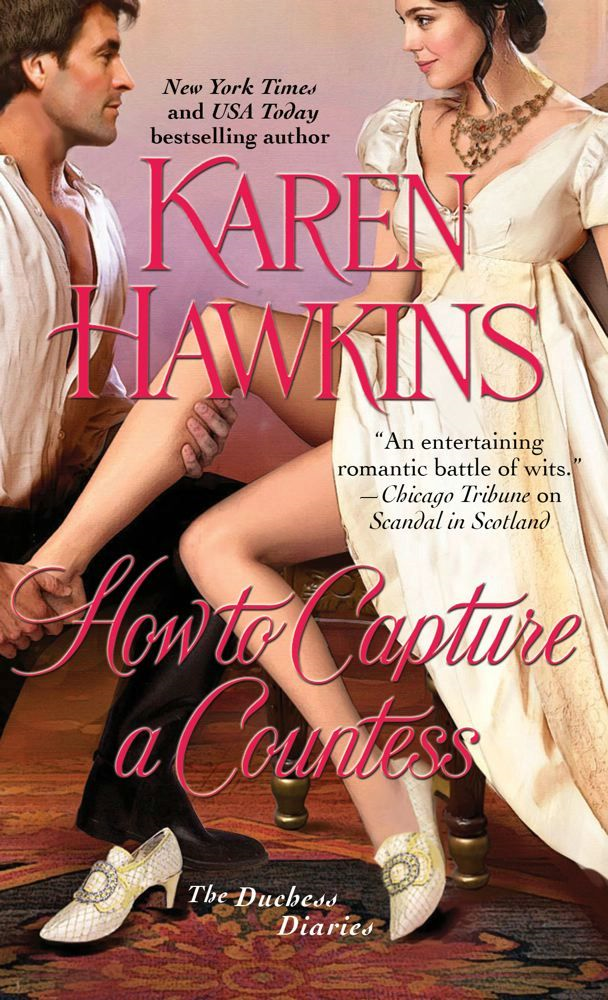 How to Capture a Countess By: Karen Hawkins