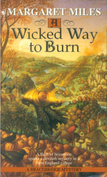 A Wicked Way to Burn By: Margaret Miles