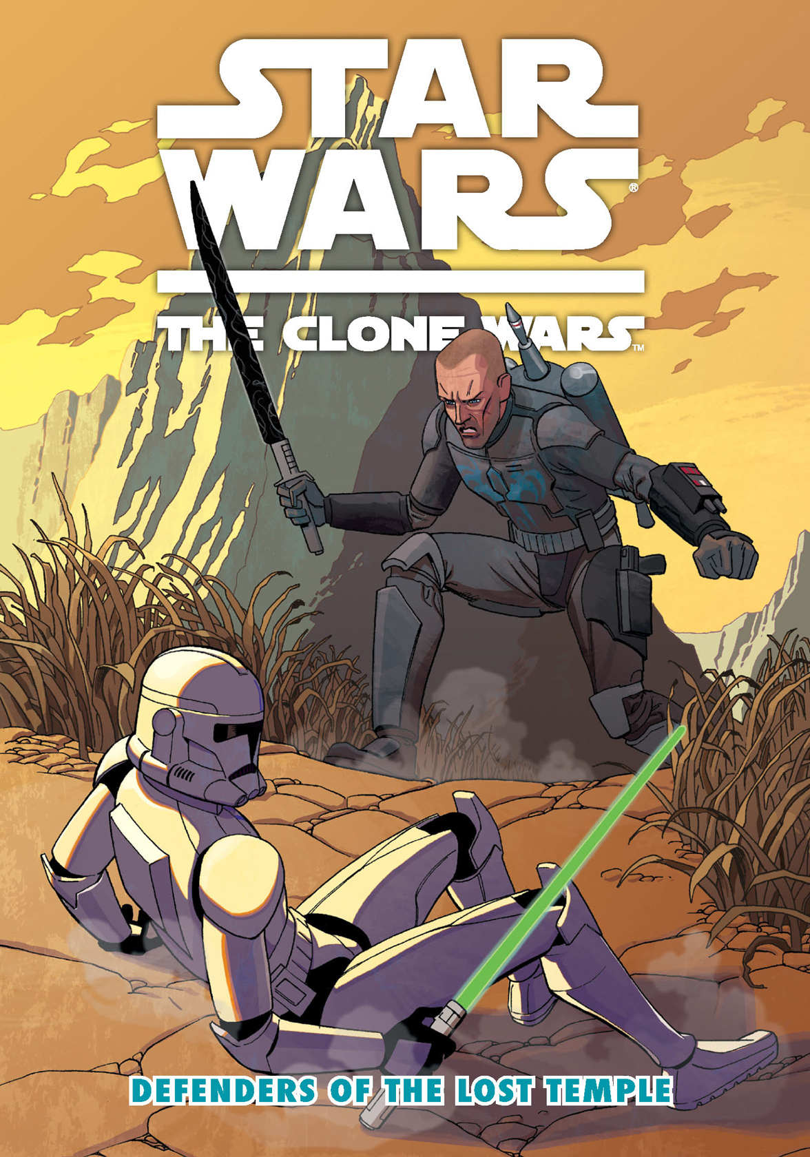 Star Wars: The Clone WarsDefenders of the Lost Temple By: Justin Aclin,Ben Bates,Mike Hawthorne