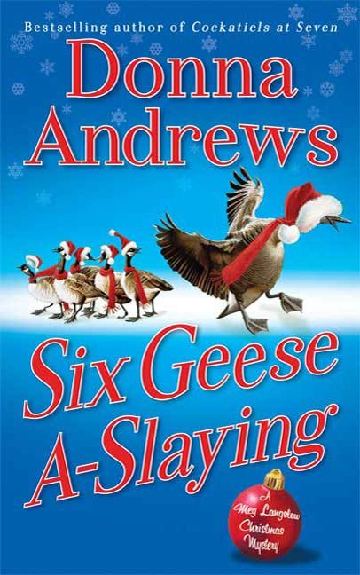 Six Geese A-Slaying By: Donna Andrews