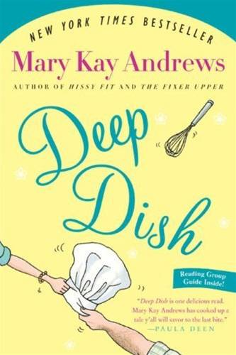 Deep Dish By: Mary Kay Andrews