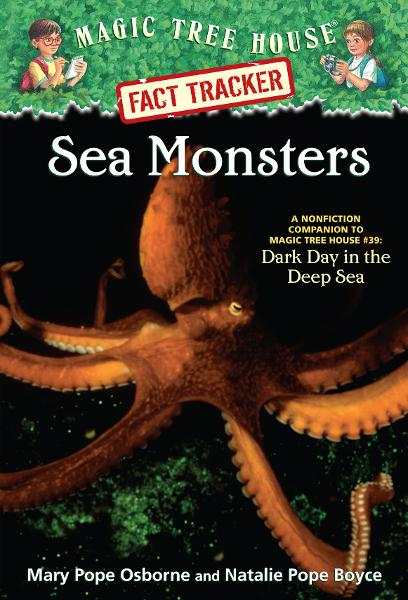 Magic Tree House Fact Tracker #17: Sea Monsters