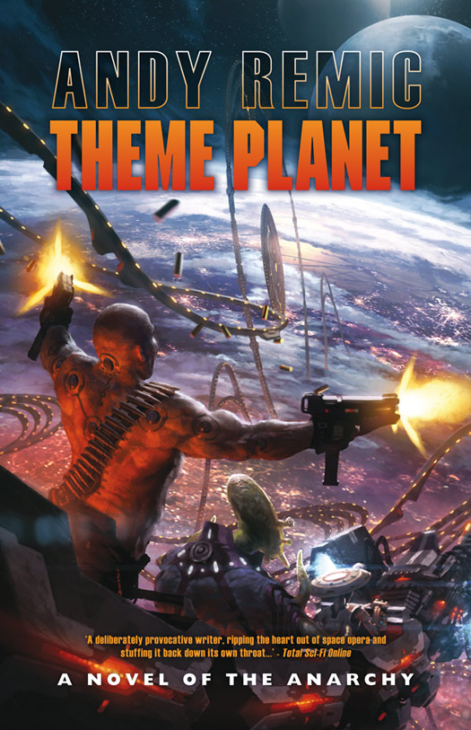 Theme Planet By: Andy Remic