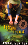 Tiff And The Trout: