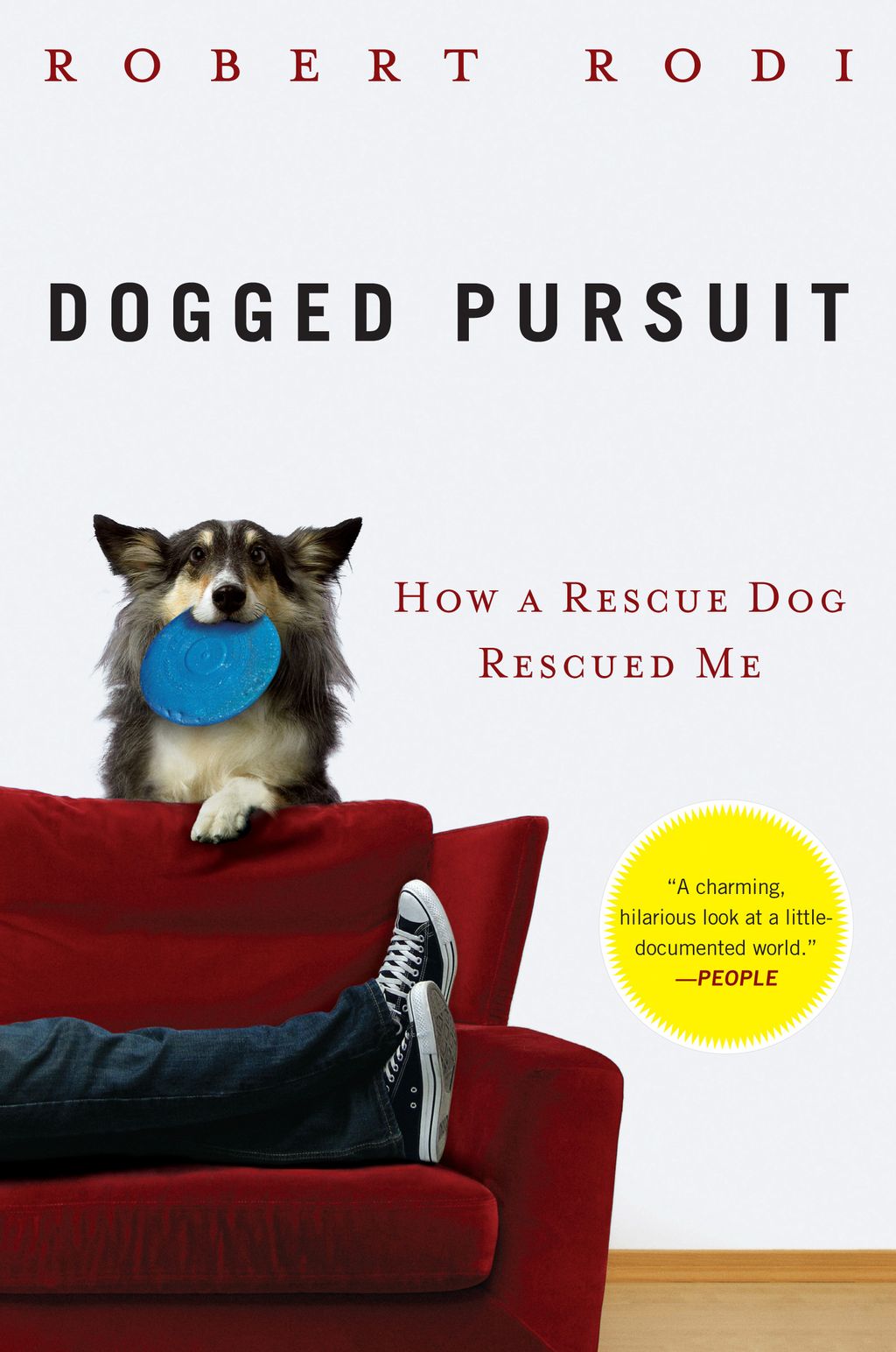 Dogged Pursuit By: Robert Rodi