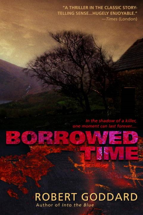 Borrowed Time By: Robert Goddard