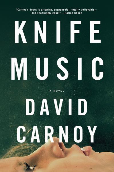 Knife Music: A Novel By: David Carnoy