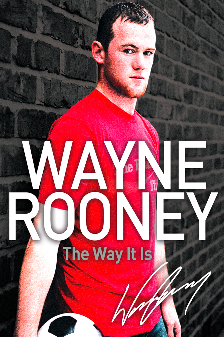 Wayne Rooney: The Way It Is