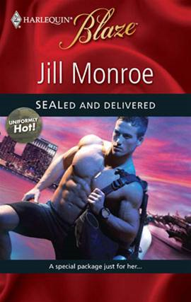 SEALed and Delivered By: Jill Monroe
