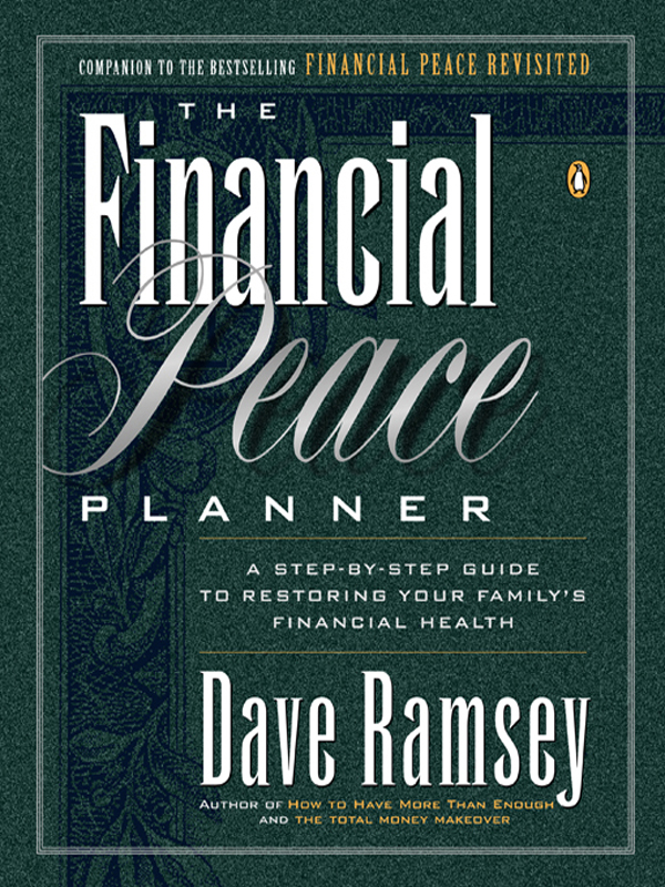 The Financial Peace Planner By: Dave Ramsey
