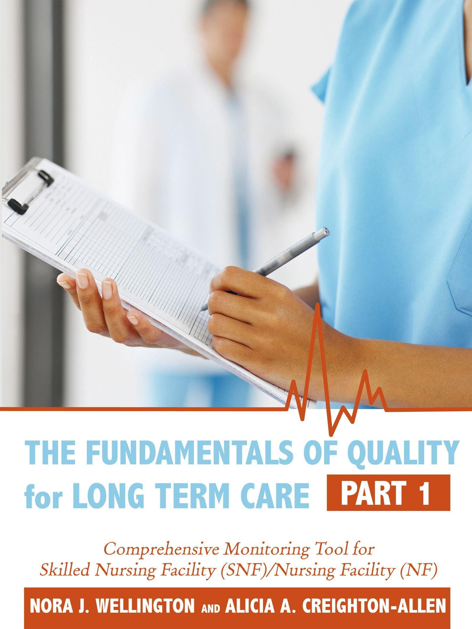 The Fundamentals of Quality for Long Term Care