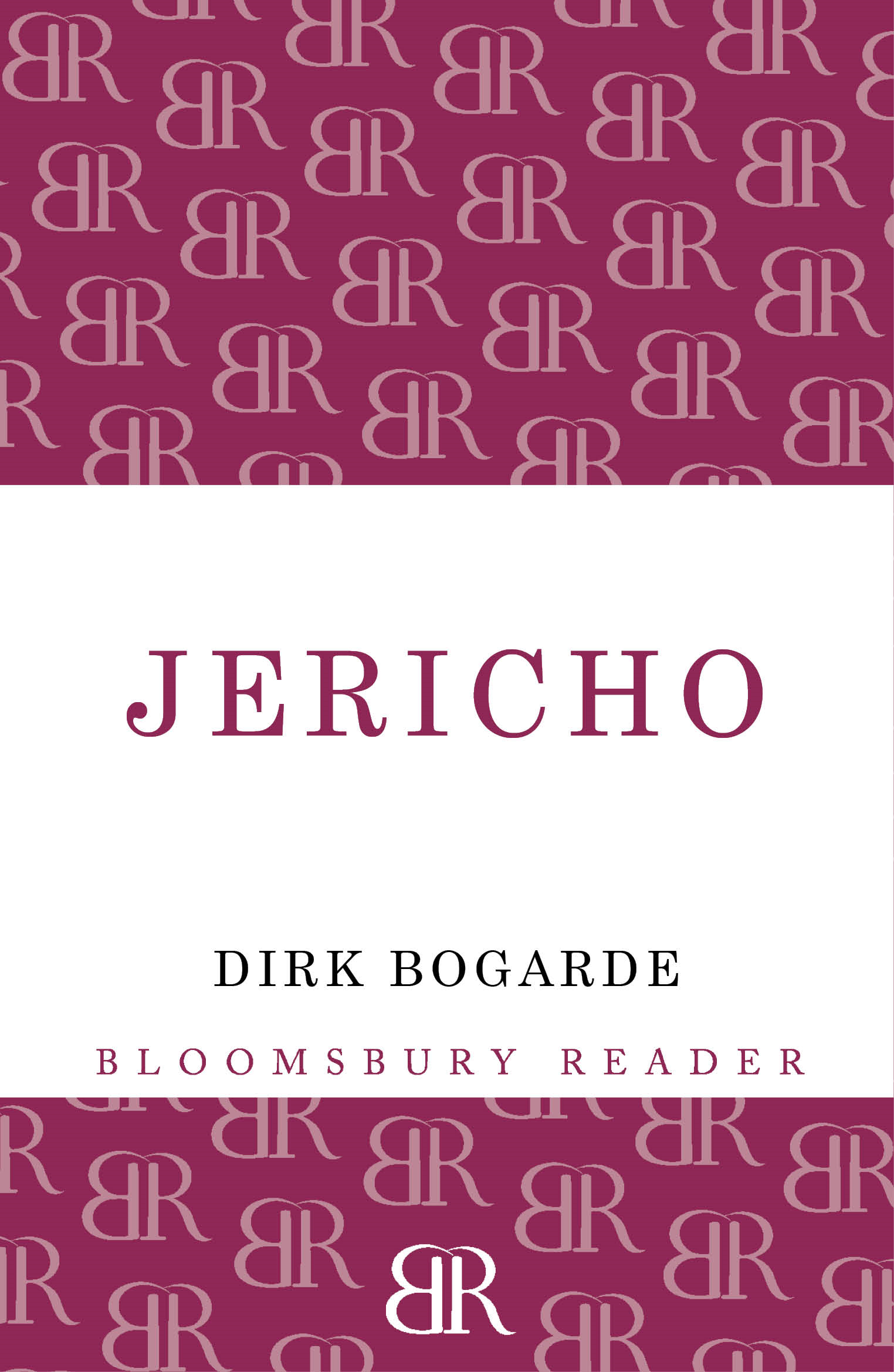 Jericho By: Dirk Bogarde