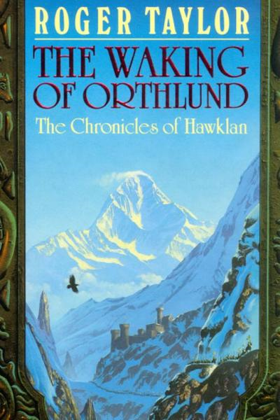 The Waking of Orthlund [Chronicles of Hawklan #3]