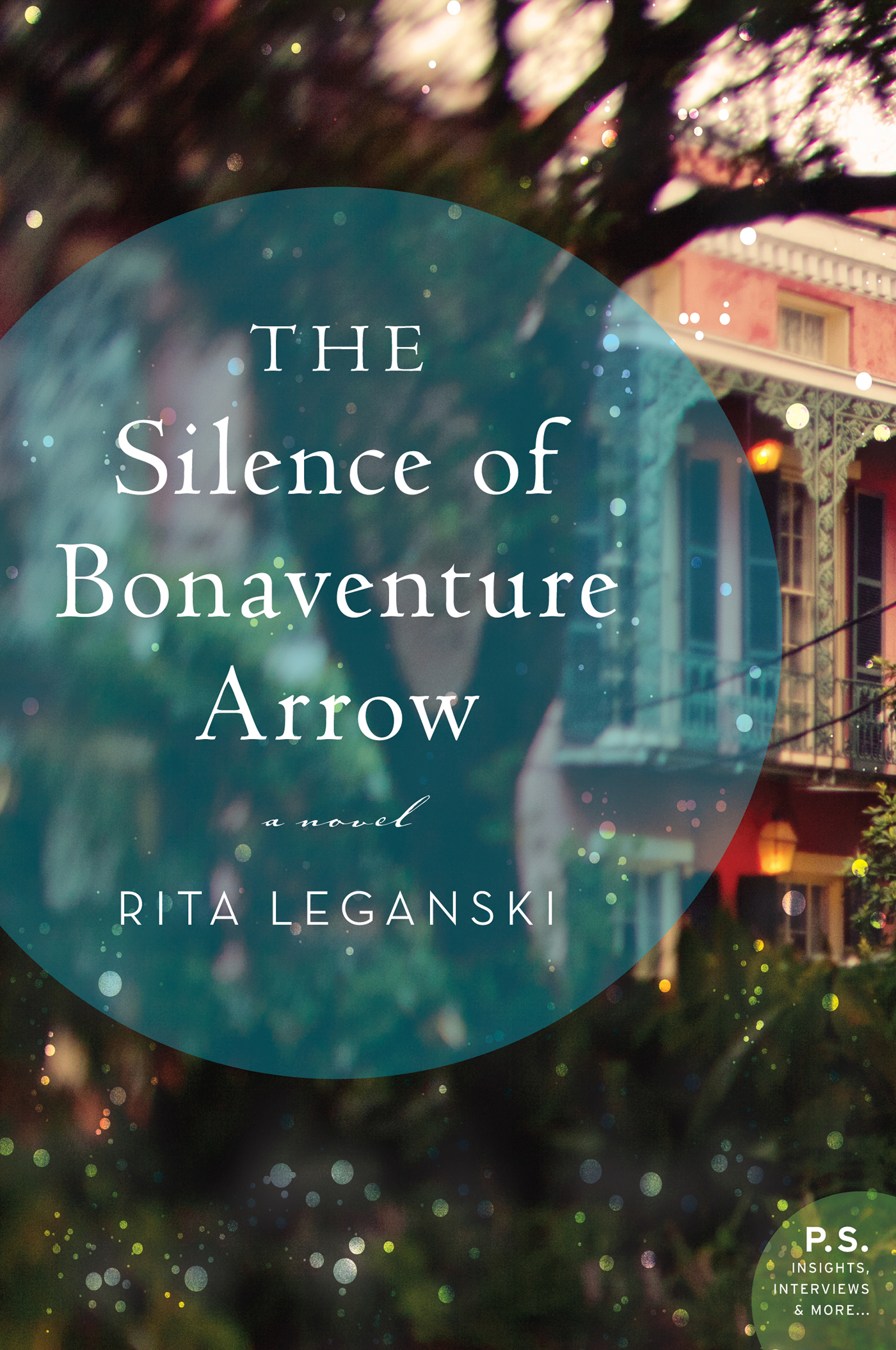 The Silence of Bonaventure Arrow By: Rita Leganski