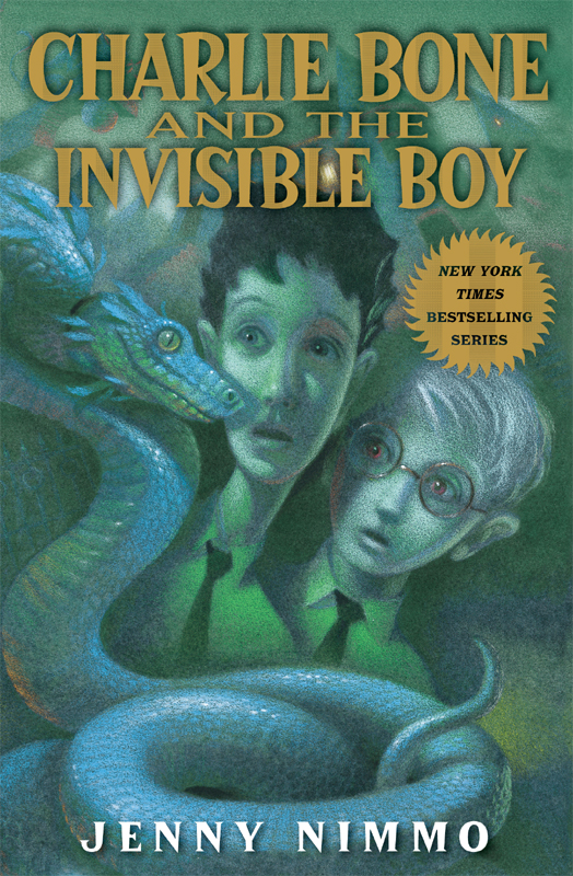 Children of the Red King #3: Charlie Bone and the Invisible Boy By: Jenny Nimmo