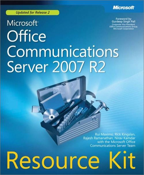Microsoft® Office Communications Server 2007 R2 Resource Kit
