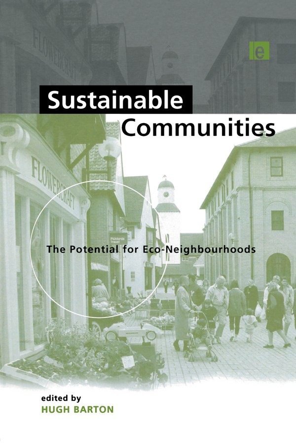 Sustainable Communities The Potential for Eco-Neighbourhoods