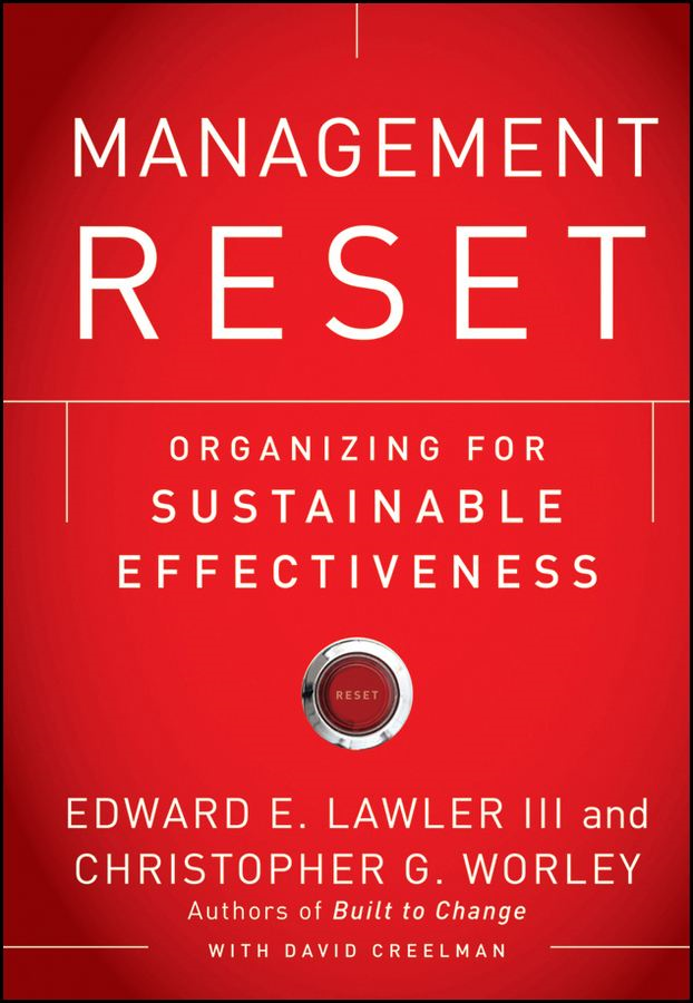 Management Reset By: Christopher G. Worley,Edward E. Lawler III