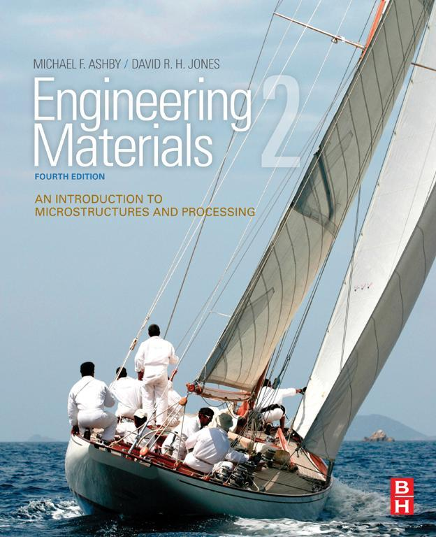 Engineering Materials 2 An Introduction to Microstructures and Processing
