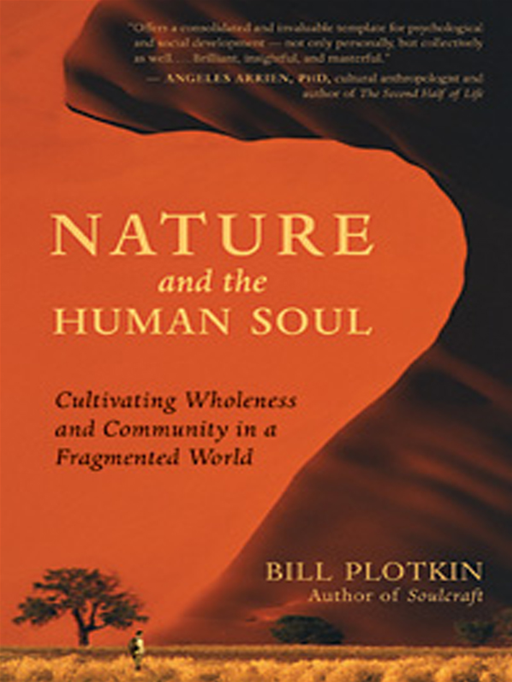 Nature And The Human Soul By: Bill Plotkin