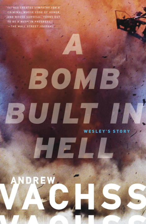 A Bomb  Built in Hell