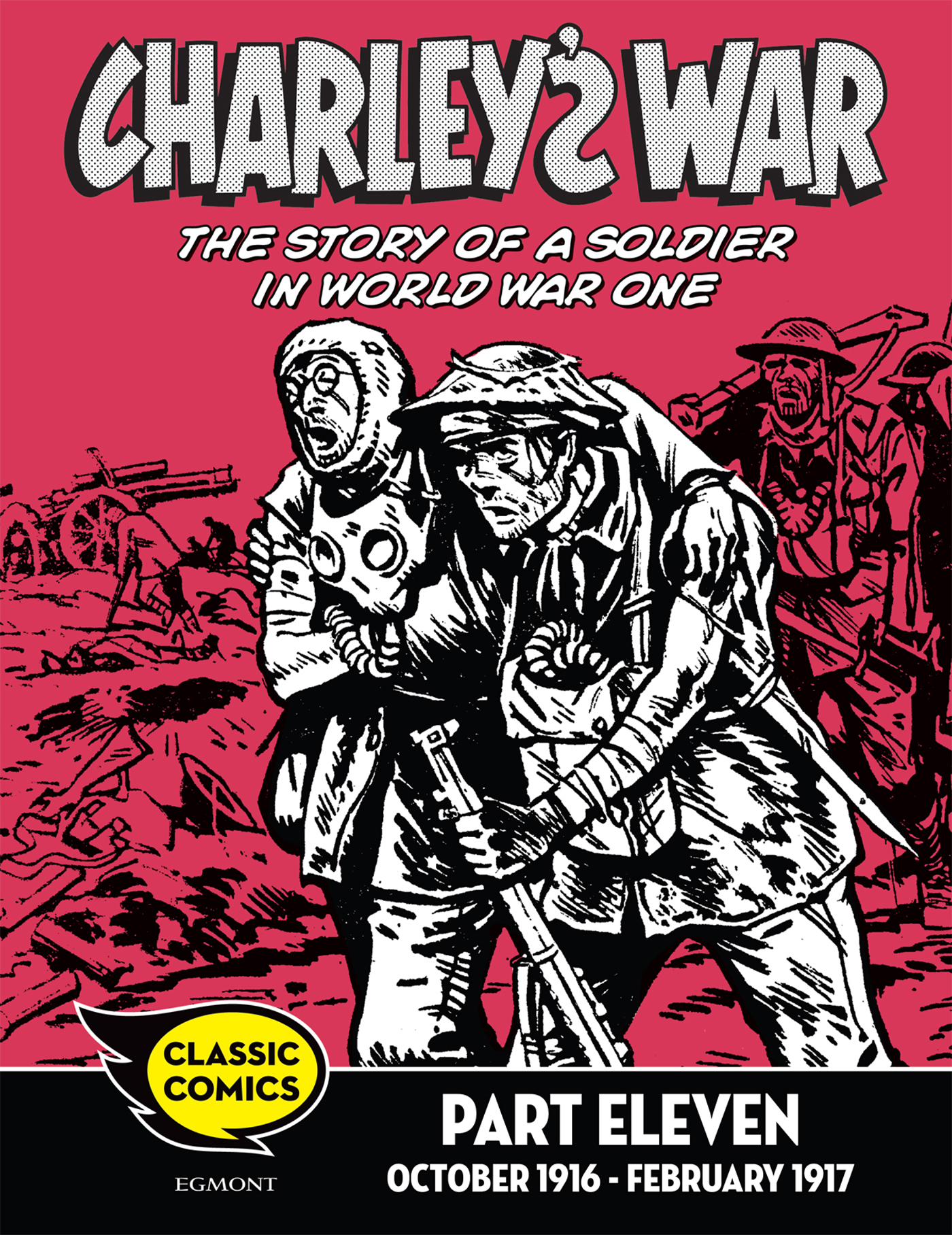 Charley's War Comic Part Eleven: October 1916 - February 1917