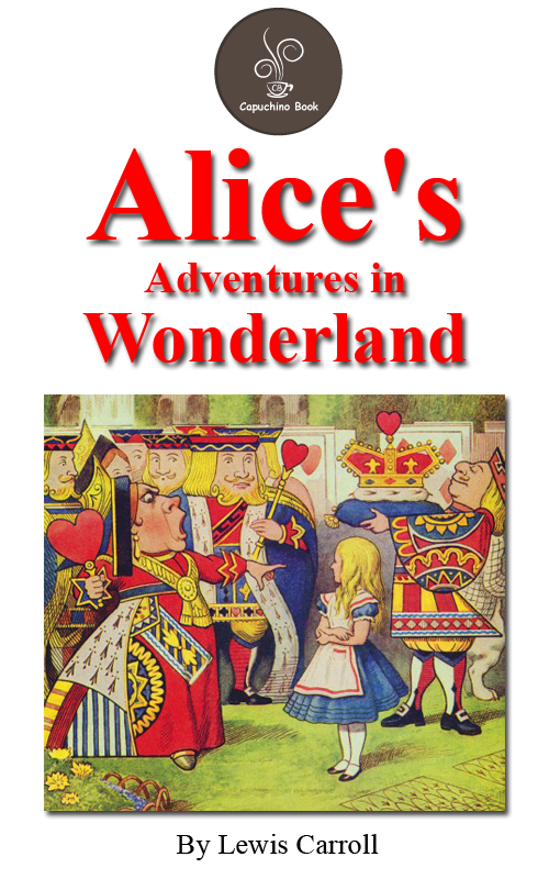 Alice's adventures in wonderland (FREE Audiobook Included!) By: Lewis Carroll