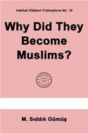 online magazine -  Why Did They Become Muslims?