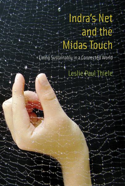 Indra's Net and the Midas Touch By: Leslie Paul Thiele