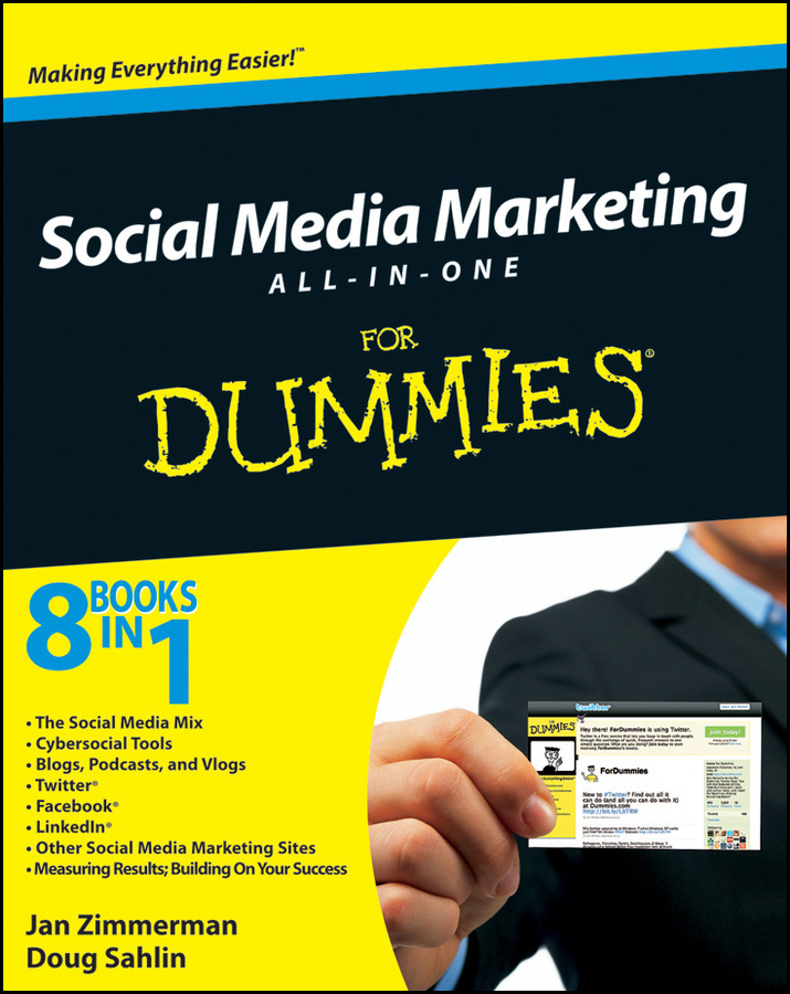 Social Media Marketing For Dummies By: Jan Zimmerman,Sahlin