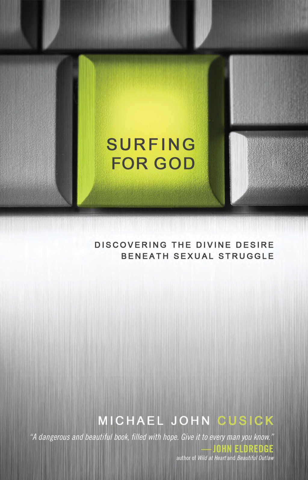 Surfing for God By: Michael John Cusick