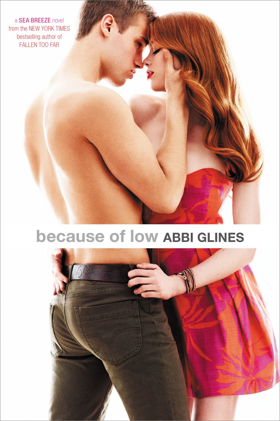 Because of Low By: Abbi Glines