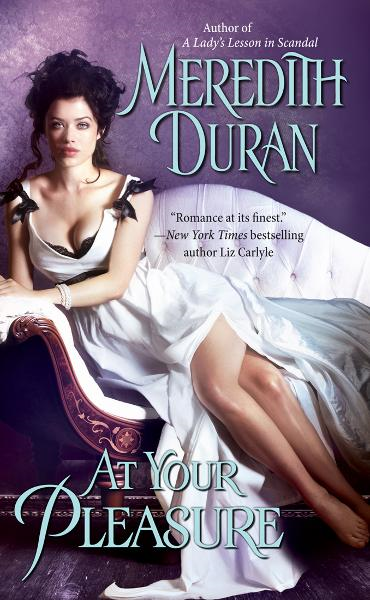 At Your Pleasure By: Meredith Duran