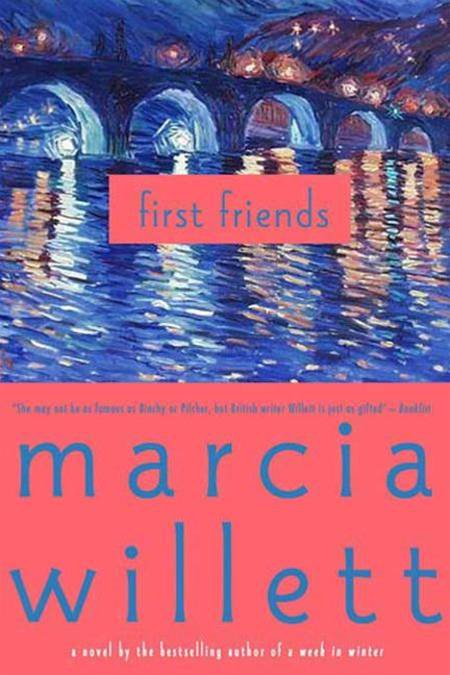 First Friends By: Marcia Willett
