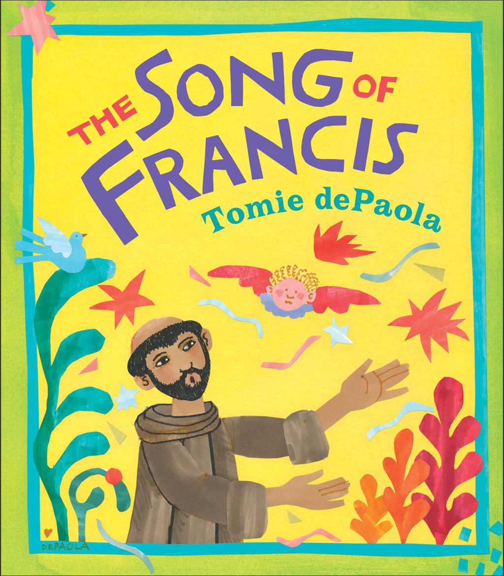 The Song of Francis By: Tomie dePaola