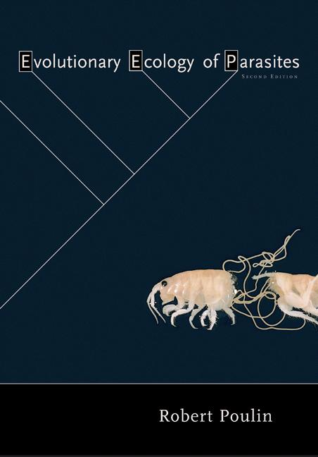 Evolutionary Ecology of Parasites (Second Edition)