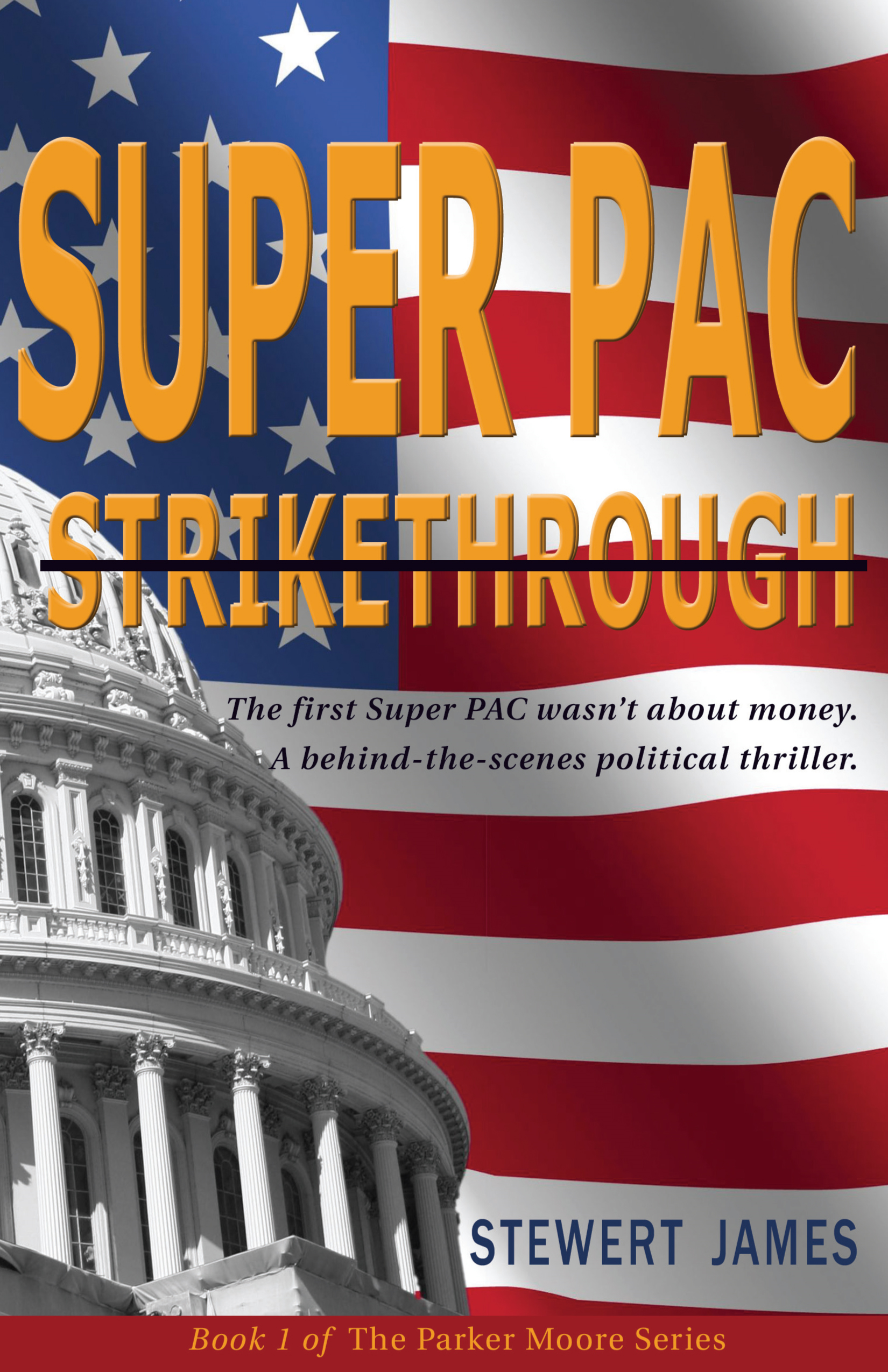 SuperPAC Strikethrough By: Stewert James