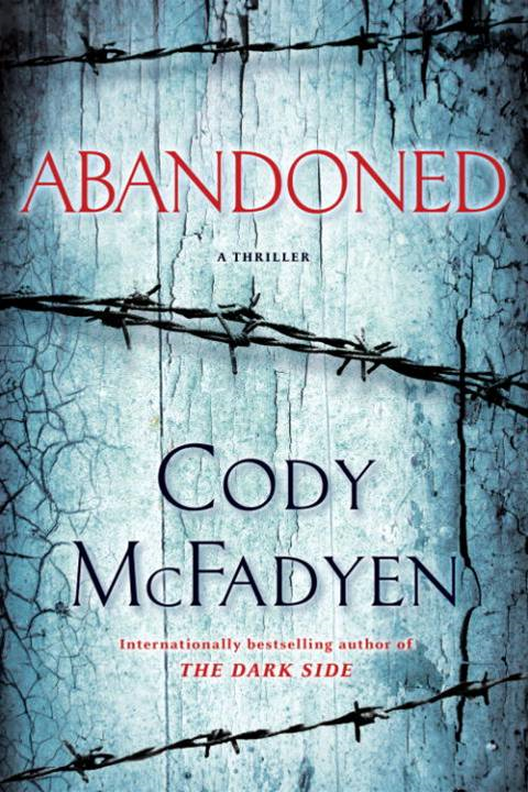 Abandoned By: Cody McFadyen
