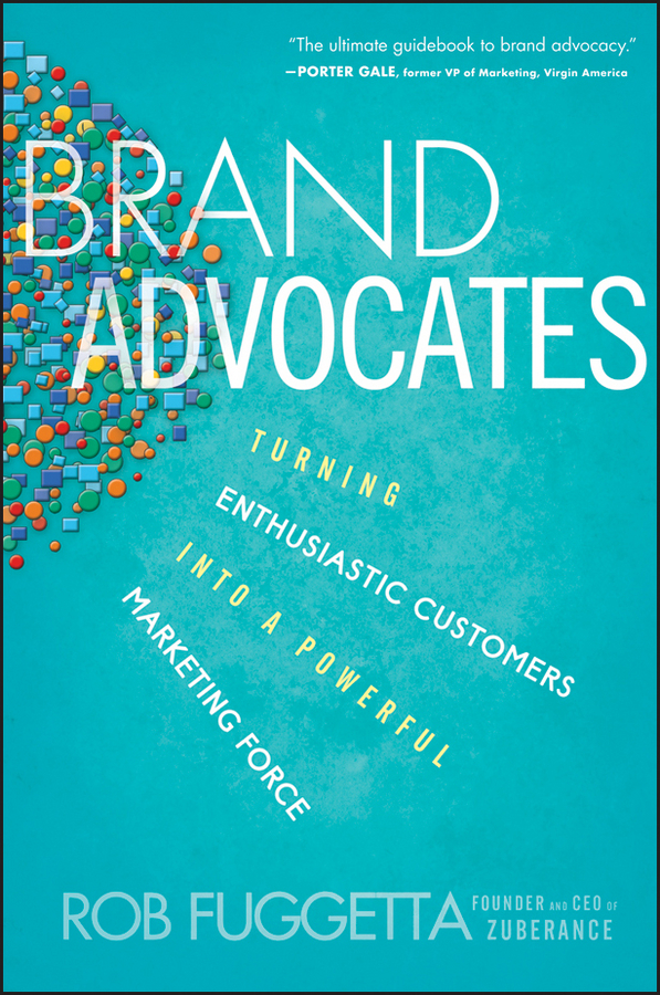 Brand Advocates By: Rob Fuggetta