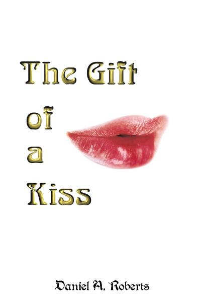 The Gift of a Kiss