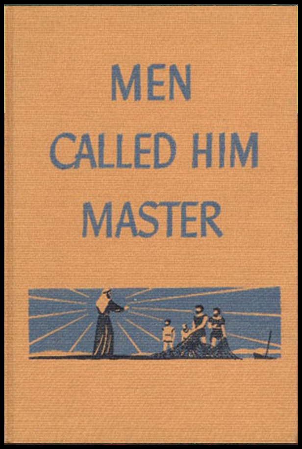 Men Called Him Master