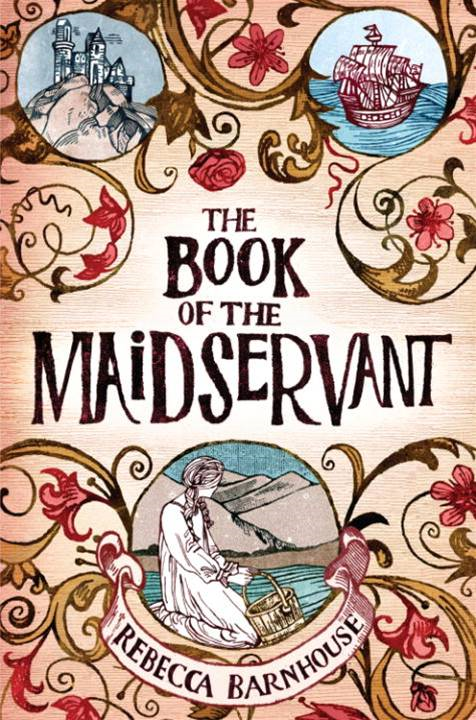 The Book of the Maidservant By: Rebecca Barnhouse