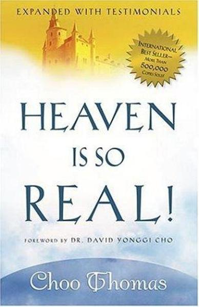 Heaven Is So Real By: Choo Thomas
