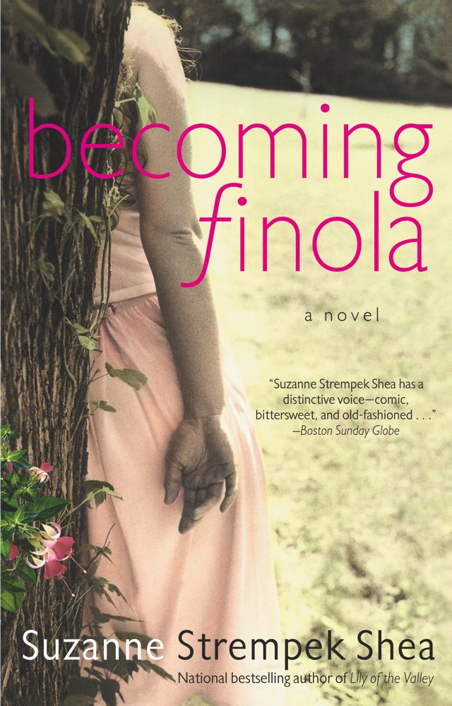 Becoming Finola By: Suzanne Strempek Shea