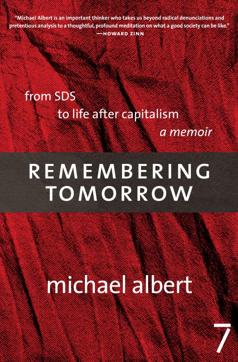 Remembering Tomorrow By: Michael Albert