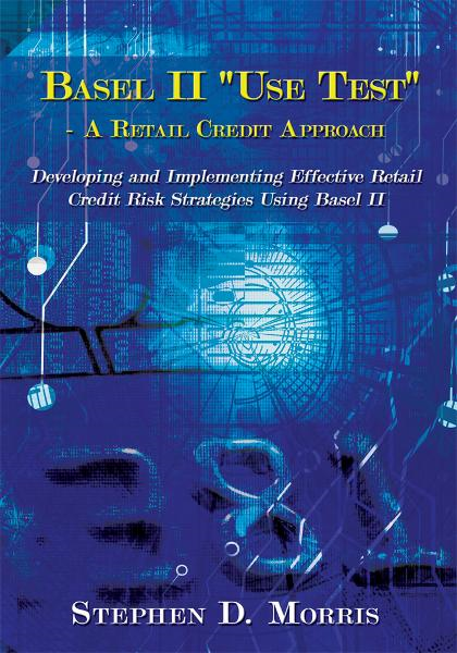 "The Basel II ""Use Test"" - A Retail Credit Approach"