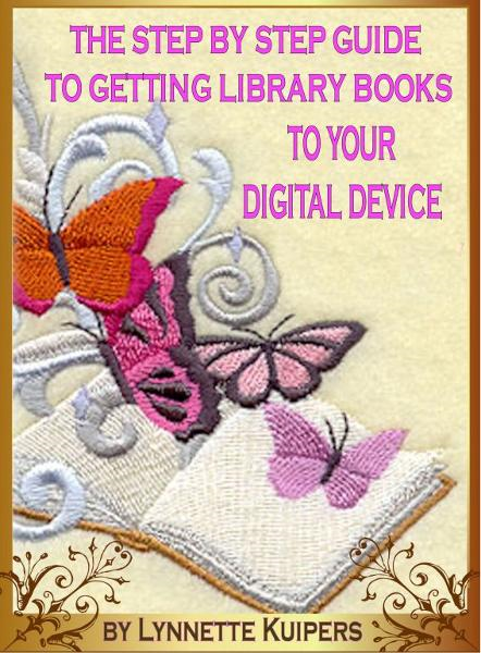 The Step by Step Guide to Getting Library Books to your Digital Device